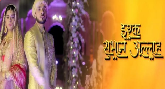 ishq subhan allah written episode