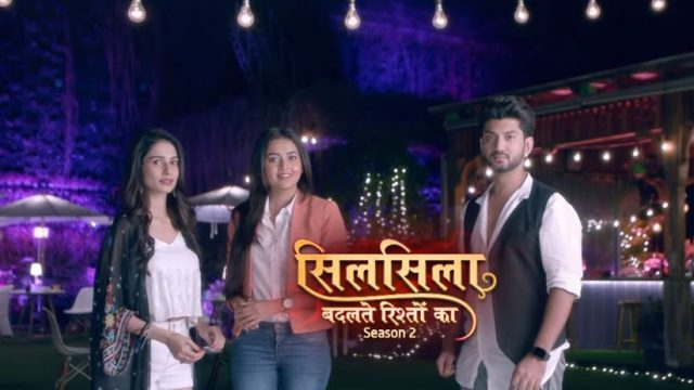 Silsila Badalte Rishton Ka 22nd July 2019 Episode Written Updates: The Shows Ends With Happy Ending!