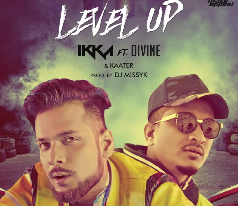 "Ikka New Song ""Level Up"" Ft. Divine & Kaater Release Date & Teaser Out"