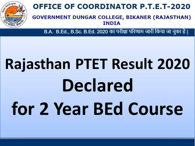 Rajasthan PTET Result 2020 For B.E.D Second Year Course Announced