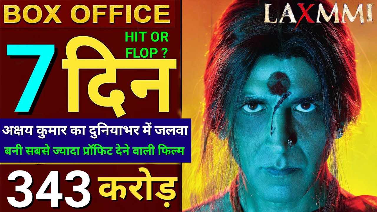 Laxmii total box office collection
